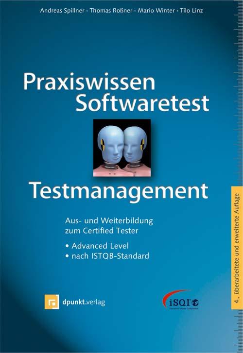 Praxiswissen Softwaretest – Testmanagement