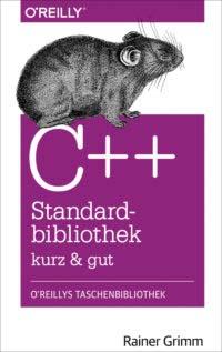 Grimm: C++ Standardbibliothek, kurz und gut