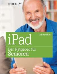 Born: iPad - der Ratgeber für Senioren