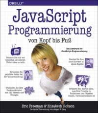Freeman: JavaScript Programmierung von Kopf bis Fuß