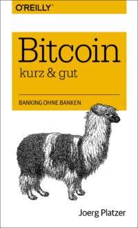 Platzer: Bitcoin, kurz und gut