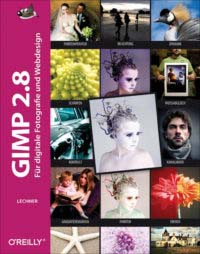 Lechner: GIMP für digitale Fotografie
