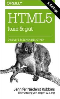 Niederst Robbins: HTML5, kurz und gut