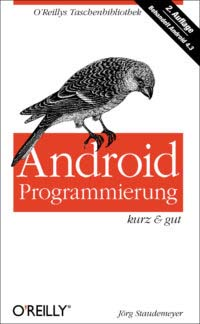 Staudemeyer: Android-Programmierung, kurz und gut