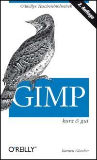 Günther: GIMP, kurz und gut