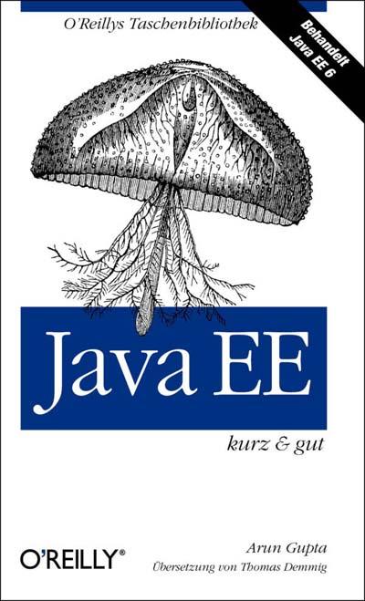 Gupta: Java EE, kurz und gut