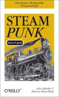 Jahnke: Steam Punk, kurz und geek