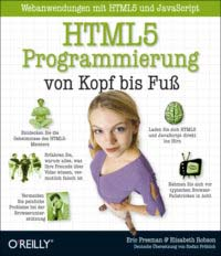 Freeman: HTML5 Programmierung von Kopf bis Fuß