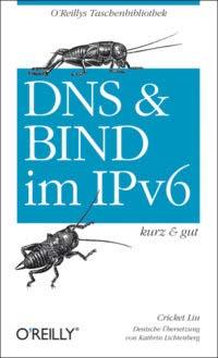 Liu: DNS & BIND im IPv6