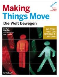 Roberts: Making things move