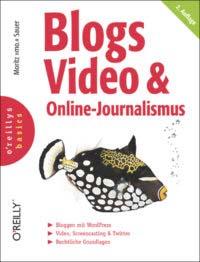 Sauer: Blogs, Video & Online-Journalismus, 2. Auflage