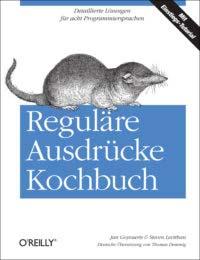 Goyvearts: Reguläre Ausdrücke Kochbuch