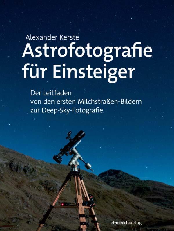 Kerste: Astrofotografie für Einsteiger