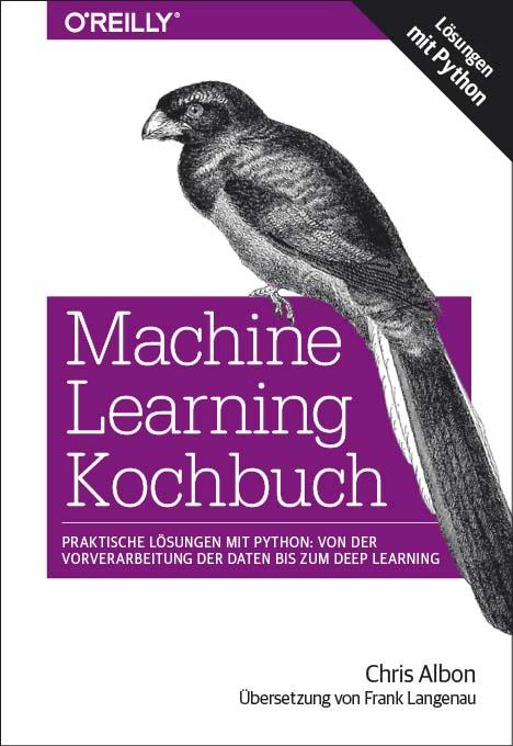 Albon: Machine Learning Kochbuch