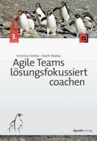 Kotrba: Agile Teams lösungsfokussiert coachen