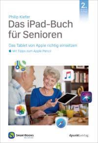 Kiefer: Das iPad-Buch für Senioren