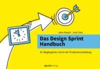 Noack: Das Design Sprint Handbuch