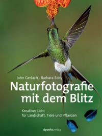 Gerlach: Naturfotografie mit dem Blitz