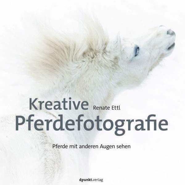 Ettl: Kreative Tierfotografie
