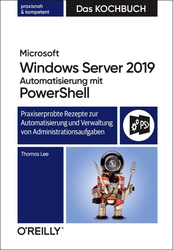 Lee: Microsoft Windows Server 2019 - Automatisierung mit Powershell
