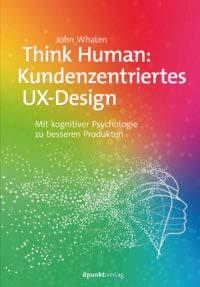 Whalen: Think Human: Kundenzentriertes UW-Design