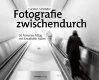 Schröder: Fotografie zwischendurch