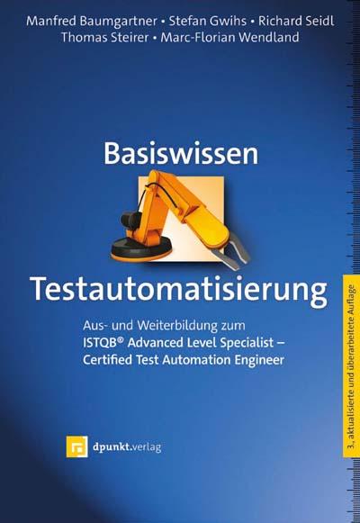 Baumgartner: Basiswissen Testautomatisierung
