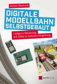 Wostrack: Digitale Modellbahn selbst gebaut