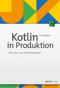 Ruppert: Kotlin in Produktion