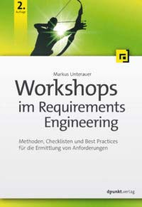 Unterauer: Workshops im Requirement Engineering