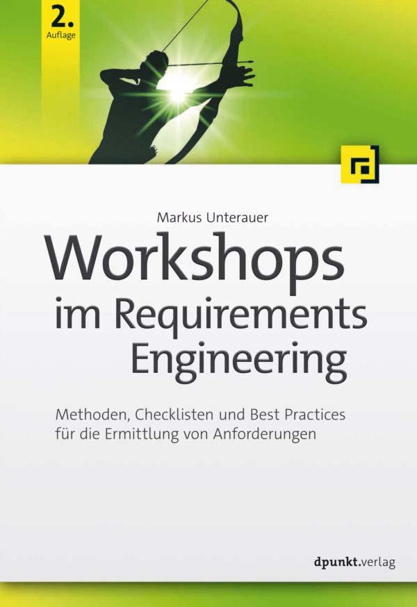 Unterauer: Workshops im Requirement Engineering