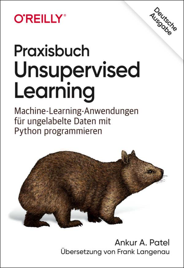 Patel: Praxisbuch Unsupervised Learning