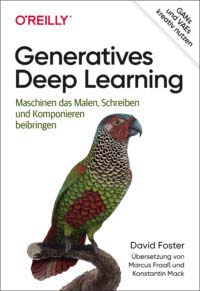 Foster: Generative Deep Learning