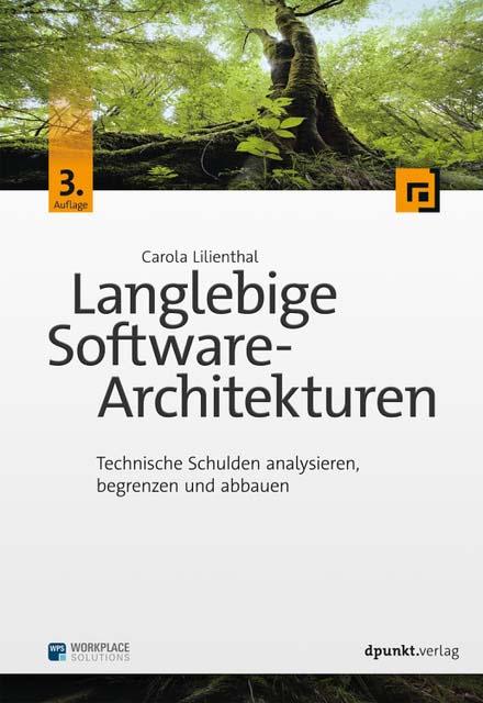 Lilienthal: Langlebige Softwarearchitekturen, 3. Auflage