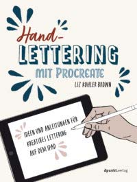 Brown: Handlettering mit Procreate