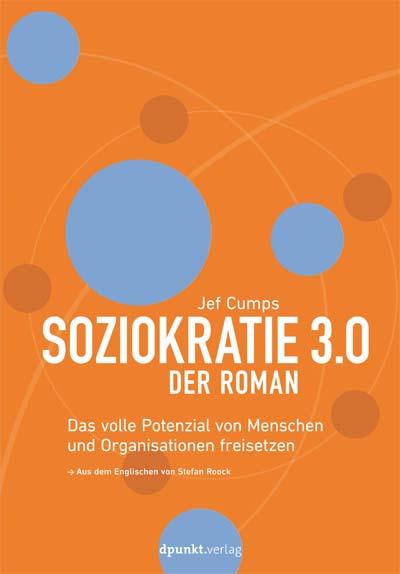 Soziokratie 3.0 – Der Roman